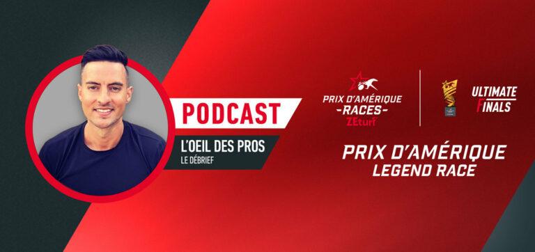 L'oeil des Pros - Le débrief du Prix d'Amérique Legend Race