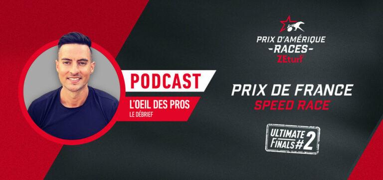 L'Oeil des Pros - Le débrief du Prix de France Speed Race
