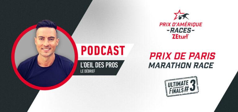 L'Oeil des Pros - Le débrief du Prix de Paris Marathon Race